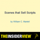 William C. Martell Webinar:  Scenes that Sell Scripts